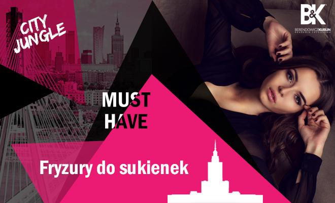 Must Have Fryzury Do Sukienek Warszawa Tamka